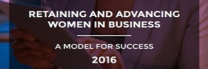 Text showing retaining and advancing women in business
