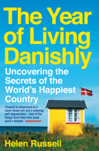 Living Danishly Helen Russell Happiest Country in the World Denmark