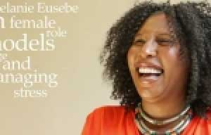 Melanie Eusebe on being confident, female role models & managing stress